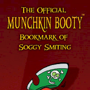 The Official Munchkin Booty Bookmark of Soggy Smiting cover