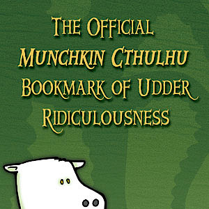 The Official Munchkin Cthulhu Bookmark of Udder Ridiculousness cover