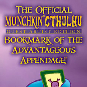 The Official Munchkin Cthulhu Guest Artist Edition Bookmark of the Advantageous Appendage! cover