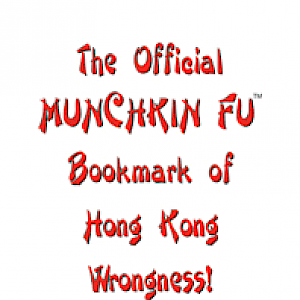 The Official Munchkin Fu Bookmark of Hong Kong Wrongness cover