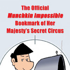 The Official Munchkin Impossible Bookmark of Her Majesty's Secret Circus cover