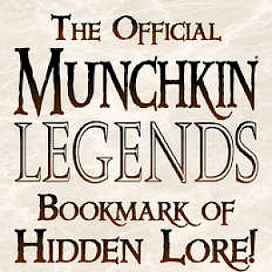 The Official Munchkin Legends Bookmark of Hidden Lore! cover