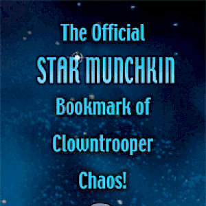The Official Star Munchkin Bookmark of Clowntrooper Chaos cover