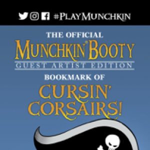 The Official Munchkin Booty Guest Artist Edition Bookmark of Cursin' Corsairs! cover
