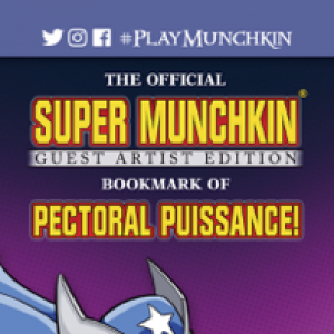 The Official Super Munchkin Guest Artist Edition Bookmark of Pectoral Puissance! cover