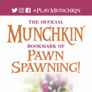 The Official Munchkin Bookmark of Pawn Spawning! cover