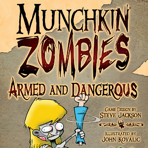 Munchkin Zombies: Armed and Dangerous cover
